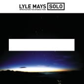 Lyle Mays - We Are All Alone
