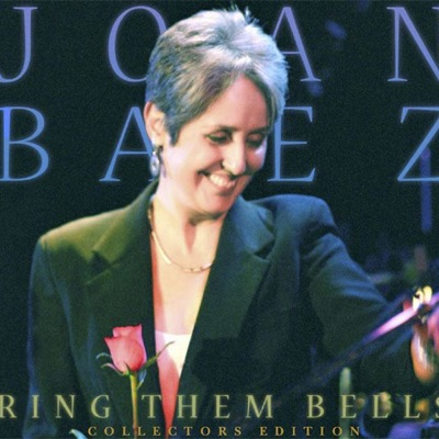 Ring Them Bells (Live) - Collector's Edition - Joan Baez