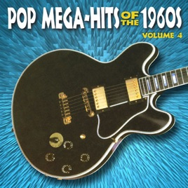 Pop Mega-Hits of the 1960's, Vol  4 (Re-Recorded Versions) by Various  Artists on Apple Music