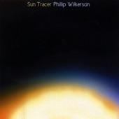 Phillip Wilkerson - Sun Tracer Part I