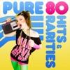 Pure 80 Hits & Rarities