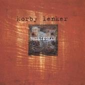 Korby Lenker - Angels Rejoiced Last Night