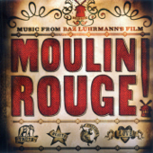 Moulin Rouge (Music from the Motion Picture)