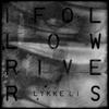 Lykke Li - I Follow Rivers (Dave Sitek Remix) ilustración