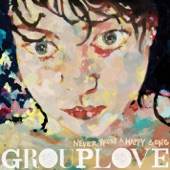 Grouplove - Tongue Tied
