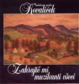 Na Kopečku Stála (moravsko - Slovenské Pomezí) / She Stood On the Hill (from Moravian - Slovakian Borderland) artwork