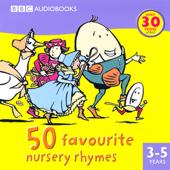 50 Favourite Nursery Rhymes (Abridged Fiction)