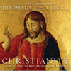 Diarmaid MacCulloch - Christianity: The First Three Thousand Years (Unabridged)  artwork