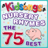 Nursery Rhymes - The 75 Best - Kidsongs