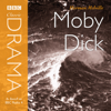 Herman Melville - Classic Drama: Moby Dick (Dramatised) [Abridged  Fiction] artwork