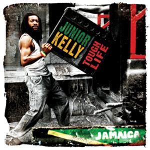 Junior Kelly - Tough Life