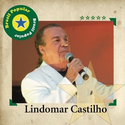 Brasil Popular: Lindomar Castilho - Lindomar Castilho