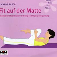 Ricarda Rasch - Fit auf der Matte. Mobilisation, Koordination, Dehnung, Kräftigung, Entspannung artwork