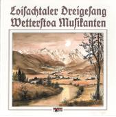 Loisachtaler Dreigsang & Wetterstoa Musikanten