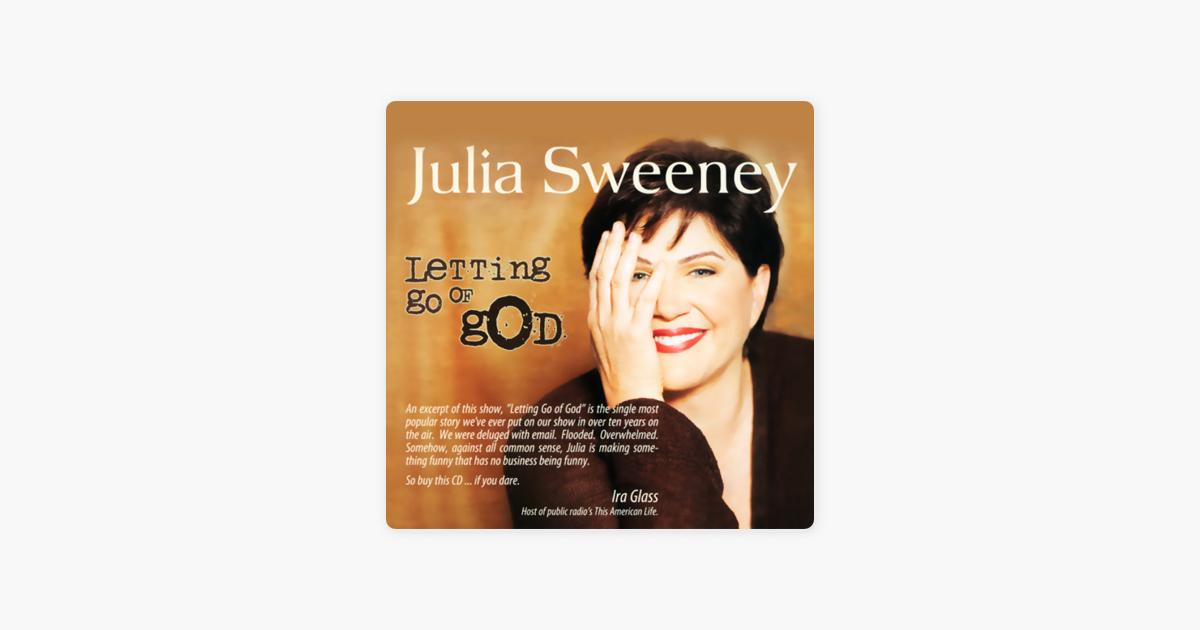 Letting Go of God - Julia Sweeney