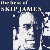 Complete Early Recordings: The Best of Skip James