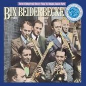 Bix Beiderbecke - Singin' The Blues (Album Version)
