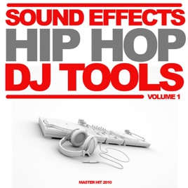 ‎Sound Effects Hip-hop Dj Club Tools Intro & Party Break (Volume 1 // 2010)  by Master Hit