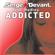 Addicted (Radio Edit) - Serge Devant