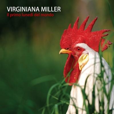 Il primo lunedi del mondo - Virginiana Miller