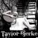 Taylor Bjerke - EP - Taylor Bjerke