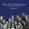 Doo-Wop Essentials Volume 1
