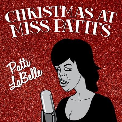 Christmas at Miss Patti's - Patti LaBelle