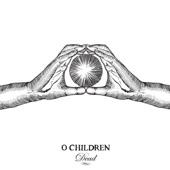 O. Children - Dead Disco Dancer