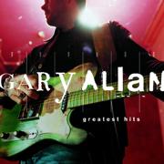 Greatest Hits - Gary Allan - Gary Allan