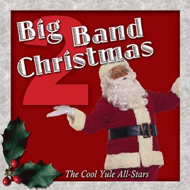 big band christmas vol 2 the cool yule all stars - Big Band Christmas