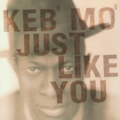 Keb' Mo' - That's Not Love