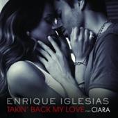 Takin' Back My Love (Remixes) [feat. Ciara]