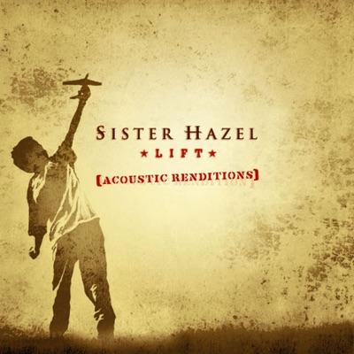 Lift (Acoustic Renditions) - EP - Sister Hazel