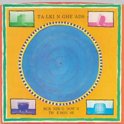 Burning Down the House / I Get Wild/Wild Gravity - Single - Talking Heads