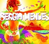 Sergio Mendes - Somewhere in the Hills (O Morro Tem Vez)