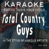Total Country Music - Guys Vol 203 (Backing Track) - Backing Tracks Minus Vocals