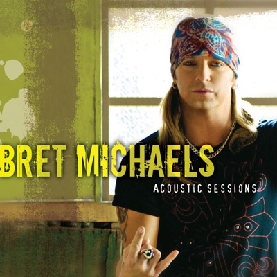 Acoustic Sessions - EP - Bret Michaels