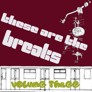 Various Artists - These Are The Breaks Vol. 3