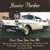 Junior Parker - Love My Baby