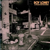 Roy Loney & The Phantom Movers - Poor Tuxedo