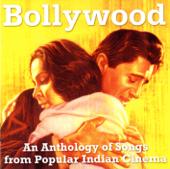 Bollywood  An Anthology Of Songs From Popular Indian Cinema-Various Artists