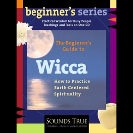 The Beginner's Guide to Wicca (Unabridged) audiobook