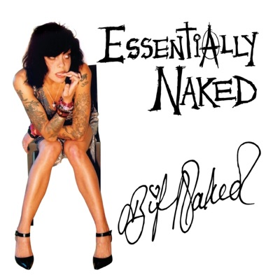 Essentially Naked - Bif Naked