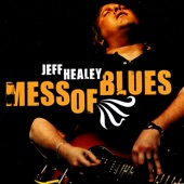 Jeff Healey - Sittin' On Top Of The World