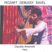 Claudia Antonelli - Ravel Introduction and Allegro For Harp, Flute, Clarinet and Str
