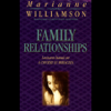 Marianne Williamson - Family Relationships (Unabridged) [Unabridged Nonfiction]  artwork