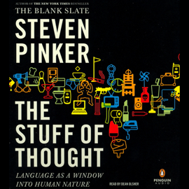 The Stuff of Thought: Language as a Window into Human Nature audiobook