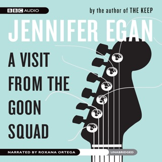 A visit from the goon squad (unabridged) by jennifer egan on itunes.