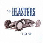 The Blasters - Precious Memories (The Only Hell My Mama Ever Raised