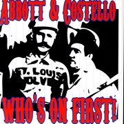 Who's On First - Abbott & Costello - Abbott & Costello